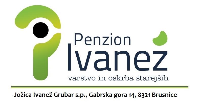 PENZION IVANEŽ varstvo in oskrba starejših, Jožica Ivanež Grubar s.p.
