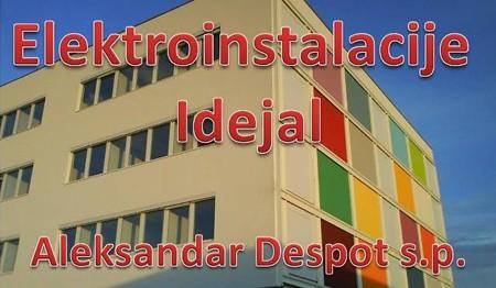 ELEKTROINŠTALACIJE IDEJAL, ALEKSANDAR DESPOT S.P.
