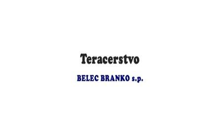 TERACERSTVO BELEC, LJUBLJANA