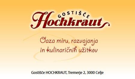 GOSTIŠČE HOCHKRAUT, CELJE
